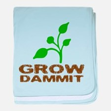 Grow Dammit Infant Blanket