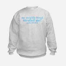 My Invisible Friend Sweatshirt