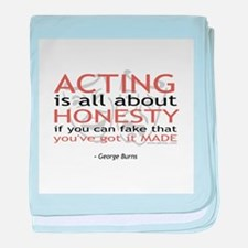 George Burns Acting Quote Infant Blanket