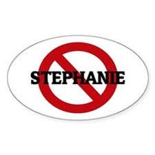 Anti-Stephanie Oval Decal