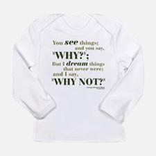 Shaw Quote No. 3 Long Sleeve Infant T-Shirt