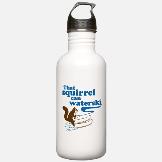 That Squirrel Can Waterski Water Bottle