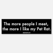 More People/Pet Rat Bumper Bumper Bumper Sticker