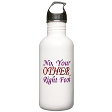 No, Your OTHER Right Foot Water Bottle
