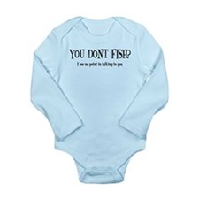 You Don't Fish? Onesie Romper Suit
