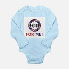 Vote for Me Long Sleeve Infant Bodysuit