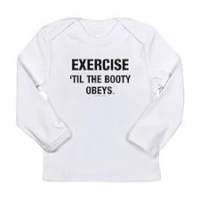 TOP Workout Slogan Long Sleeve Infant T-Shirt