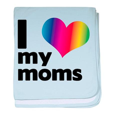 I love my moms Infant Blanket