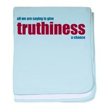 Give Truthiness a Chance - Infant Blanket