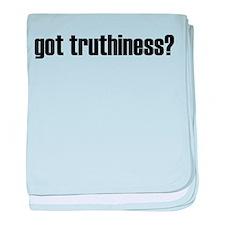 got truthiness - Infant Blanket