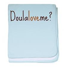 Doula Love Me - Infant Blanket