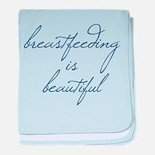 Breastfeeding Is Beautiful - Infant Blanket