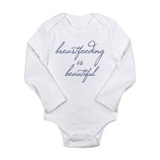 Breastfeeding Is Beautiful - Long Sleeve Infant Bo