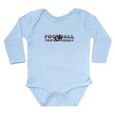 TOP Football Slogan Long Sleeve Infant Bodysuit
