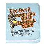 The Devil Made Me Do It baby blanket