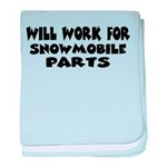 Will Work For Snowmobile Part Infant Blanket