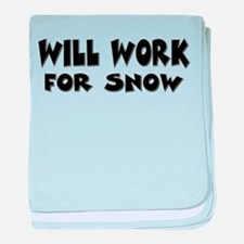 Will Work For Snow Infant Blanket