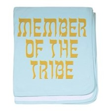 Member of the Tribe - Infant Blanket