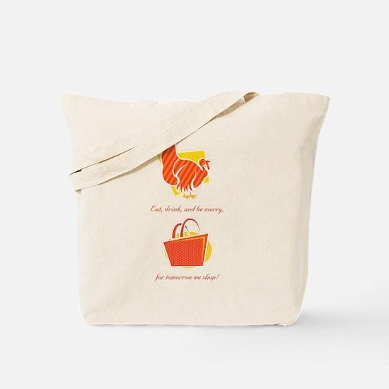 Tomorrow We Shop Tote Bag