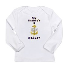 Daddy's A Chief Long Sleeve Infant T-Shirt