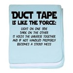 Duct Tape is like the Force Infant Blanket