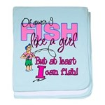 At Least I can Fish! Infant Blanket