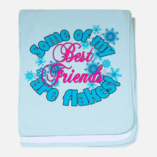 Flakes for Best Friends Infant Blanket