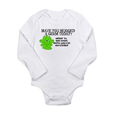 Have you hugged a germ today? Long Sleeve Infant B