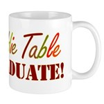 Kiddie Table Graduate Mug