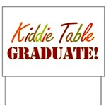Kiddie Table Graduate Yard Sign