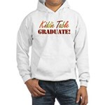 Kiddie Table Graduate Hooded Sweatshirt