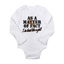 Hunt Like A Girl Long Sleeve Infant Bodysuit