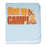 Shut up and camp. Infant Blanket