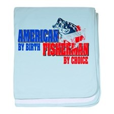 American by Birth - Fisherman by Choice baby blank