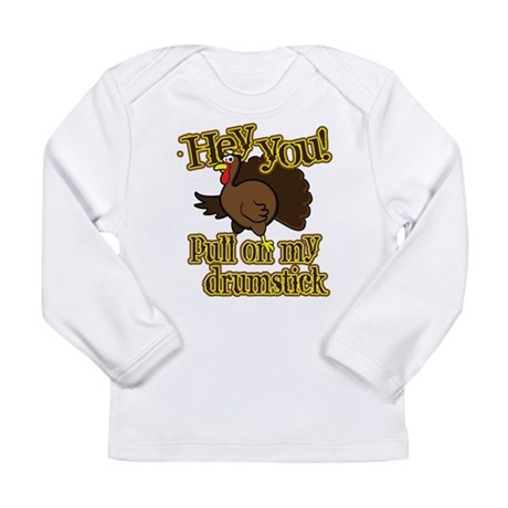 Pull on my Drumstick Long Sleeve Infant T-Shirt