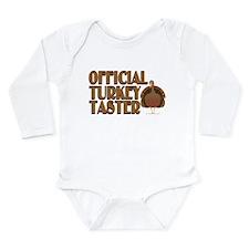 fficial Turkey Taster Long Sleeve Infant Bodysuit