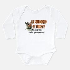 Surrounded by Turkeys Long Sleeve Infant Bodysuit