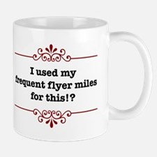 I used my frequent fyler mile Mug