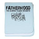 Scariest Place on Earth - Fatherhood baby blanket
