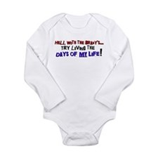 Days of my life Long Sleeve Infant Bodysuit