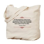 Once a year, too often! Tote Bag
