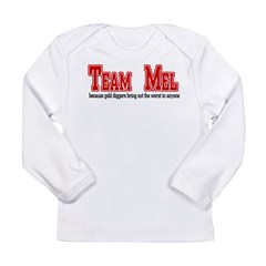 Team Mel Long Sleeve Infant T-Shirt