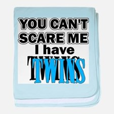 You Can't Scare Me...Twins Blue baby blanket