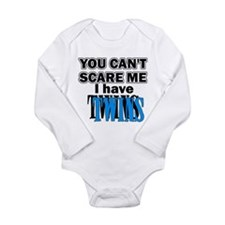 You Can't Scare Me...T Long Sleeve Infant Bodysuit