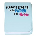 Father of the Bride Infant Blanket