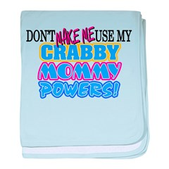 Crabby Mommy Powers Infant Blanket