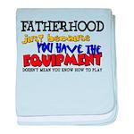 Fatherhood - Equipment Infant Blanket