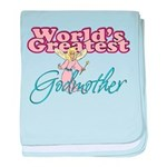 World's Greatest Godmother Infant Blanket
