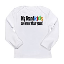 Grandkids Cuter Than Yours Long Sleeve Infant T-Sh