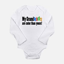 Grandkids Cuter Than Yours Long Sleeve Infant Body